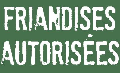 friandises-autorises